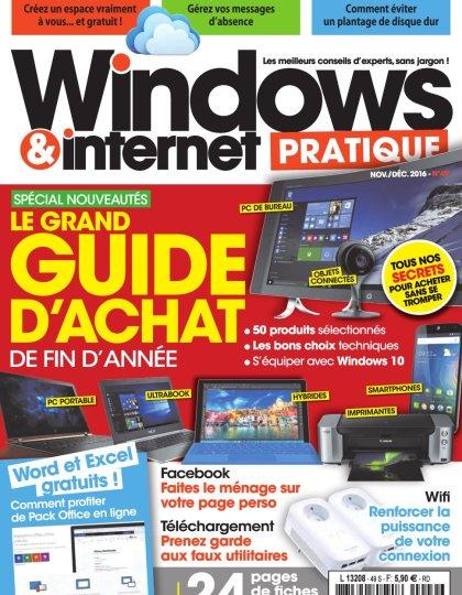 Windows & Internet Pratique N°49 - Novembre/Décembre 2016