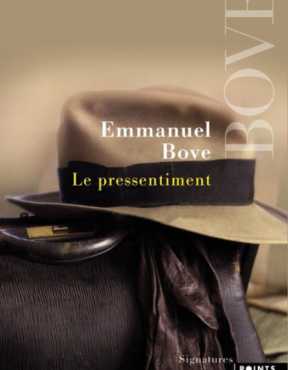 Le Pressentiment - Emmanuel Bove