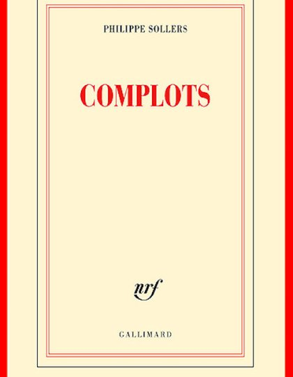Philippe Sollers (Oct. 2016) - Complots