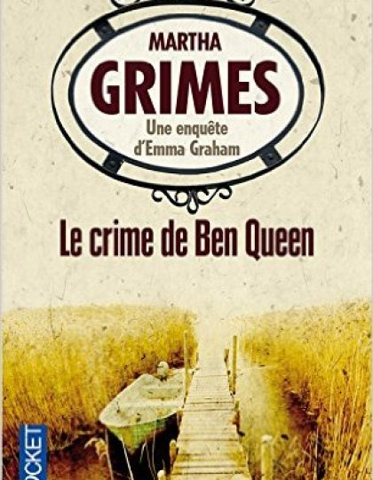 Le crime de Ben Queen - Grimes Martha