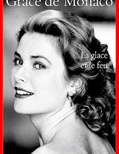 Elizabeth Gouslan - Grace de Monaco - La glace et le feu