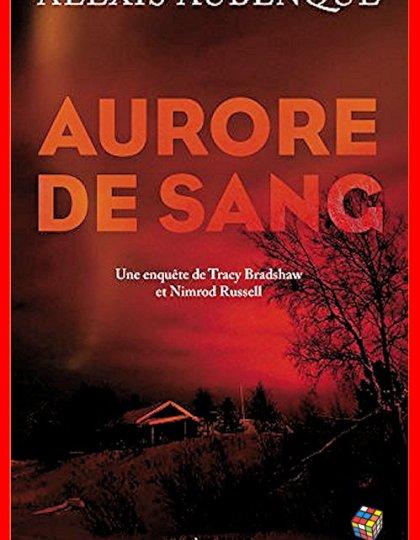 Alexis Aubenque (Nov. 2016) - Aurore de sang