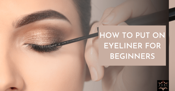 How To Put On Eyeliner 01