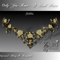 Only You Rose V2 Head Piece Golden