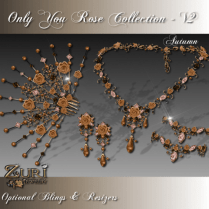 Zuri Rayna- Only You Rose Collection V2 AutumnPIC