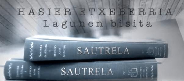 Sautrela berezia: Hasier Etxeberria: lagunen bisita