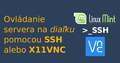 Ovládanie domáceho servera na diaľku pomocou SSH alebo X11VNC