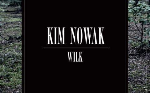 """""""Wilk"""" Kim Nowak"""