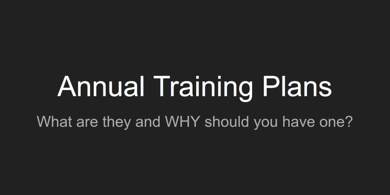 Annual Training Plans: What they are and why you should have one
