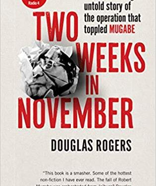 Two Weeks in November: Book by Douglas Rogers on how Chiwenga toppled Robert Mugabe in 2017 Zim coup