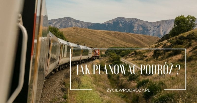 Jak planować podróż