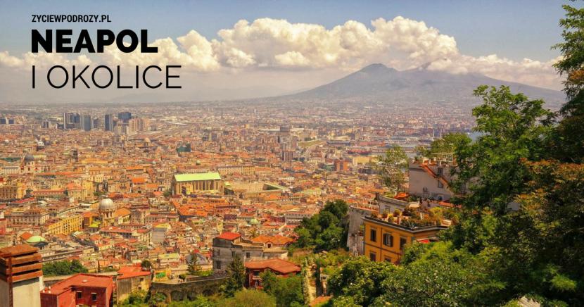 Zwiedzanie Neapolu i okolic