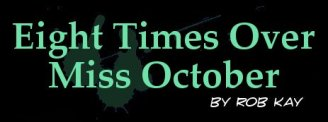 Eight Times Over Miss October
