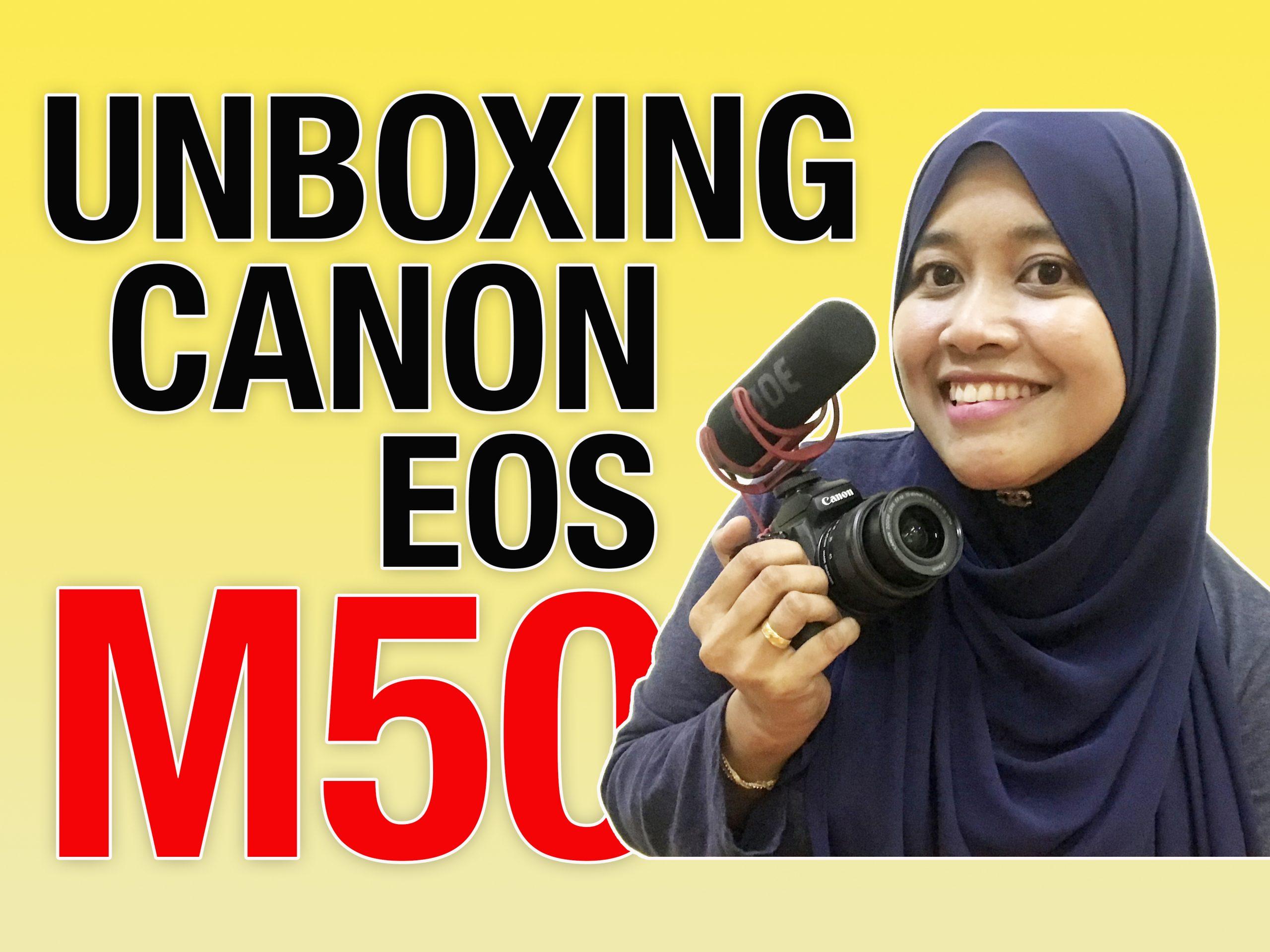 Canon EOS M50 (Unboxing) – Kamera untuk Vlogging