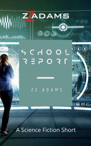 Book Cover: School Report