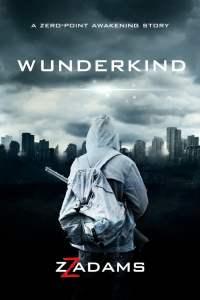 Book Cover: Wunderkind: A Zero-Point Awakening Novel